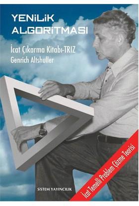 Yenilik Algoritması İcat Çıkarma Kitabı - Triz-Genrich Altshuller