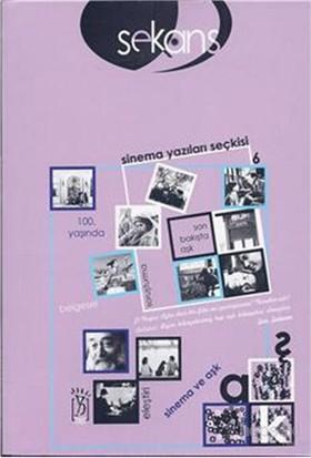 Sekans Sinema Yazıları Seçkisi 6 Sinema Ve Aşk-Kolektif