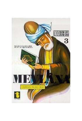 Mevlana Hayatı, Sanatı, Eserleri-Osman Nuri Ekiz
