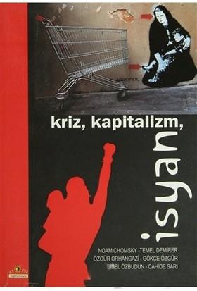 Kriz, Kapitalizm, İsyan-Temel Demirer