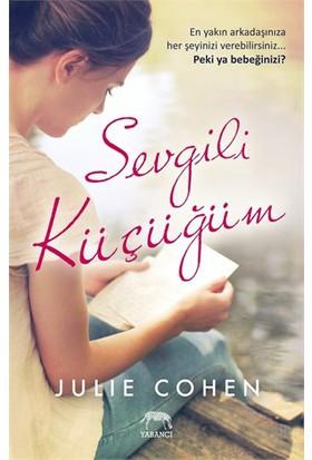 Sevgili Küçüğüm - Julie Cohen