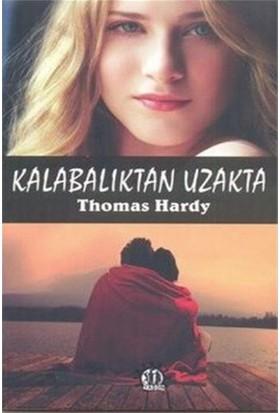Kalabalıktan Uzakta-Thomas Hardy