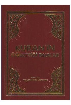 Kuran''ın Öğrettiği Dualar - Yaşar Nuri Öztürk