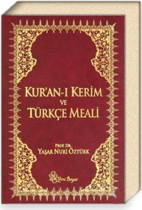 Kur'an-ı Kerim ve Türkçe Meali - Yaşar Nuri Öztürk