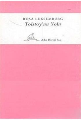 Tolstoyun Yolu-Rosa Luxemburg