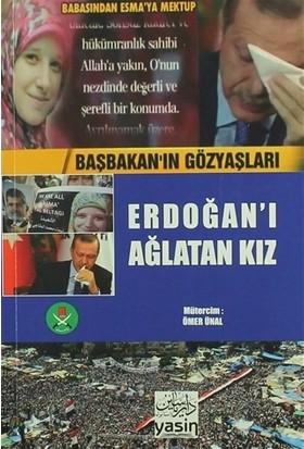 Erdoğan'I Ağlatan Kız (Arapça-Türkçe) - Ebu Hemis Zlika