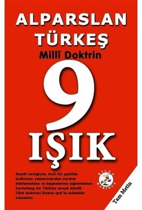 9 Işık - Milli Doktrin - Alparslan Türkeş