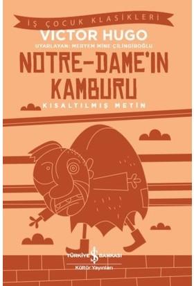 Notredame'İn Kamburu Kısaltılmış Metin - Victor Hugo