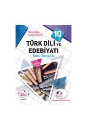 Eis 10.Sınıf Türk Dili Ve Edebiyatı Soru Bankası