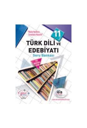 Eis 11.Sınıf Türk Dili Ve Edebiyatı Soru Bankası