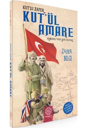 Kut'Ül Amare - Osmanlı'Nın Son Zaferi