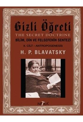 Gizli Öğreti 2 - Helena Petrovna Blavatsky