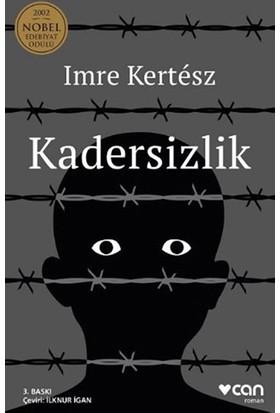 Kadersizlik - Imre Kertesz