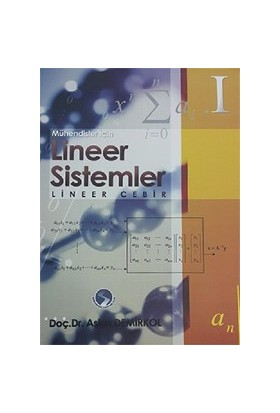 Mühendisler Lineer Sistemler – Lineer Cebir - Aşkın Demirkol