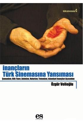 İnançların Türk Sinemasına Yansıması