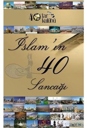 İslam'In Kırk Sancağı