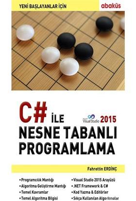 Yeni Başlayanlar İçin C# Ile Nesne Tabanli Programlama - Fahrettin Erdinç