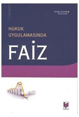 Hukuk Uygulamasında Faiz-Efrail Aydemir