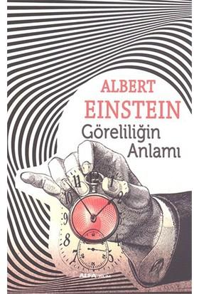 Göreliliğin Anlamı - Albert Einstein
