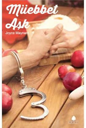 Müebbet Aşk - Joyce Maynard