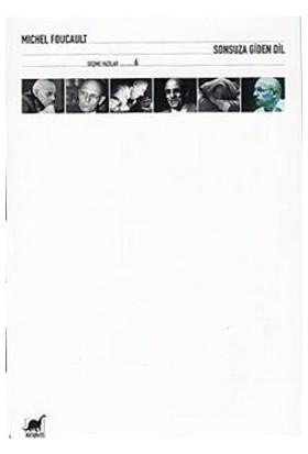 Sonsuza Giden Dil-Michel Foucault