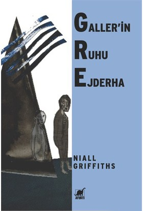 Gre Gallerin Ruhu Ejderha-Niall Griffiths