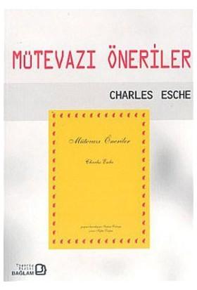 Mütevazı Öneriler (Modest Proposals)-Charles Esche