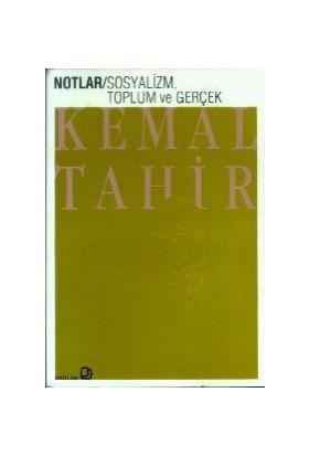Sosyalizm, Toplum Ve Gerçek-Kemal Tahir