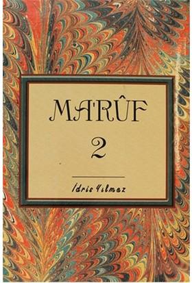 Ma'Ruf 2-İdris Yılmaz