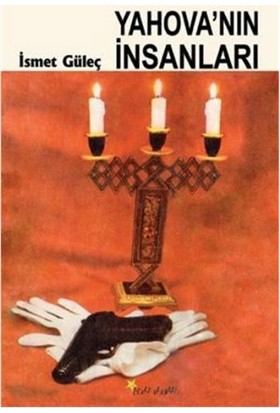 Yahovanın İnsanları-İsmet Güleç