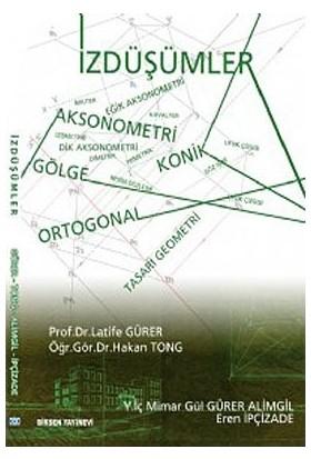 İzdüşümler-Latife Gürer