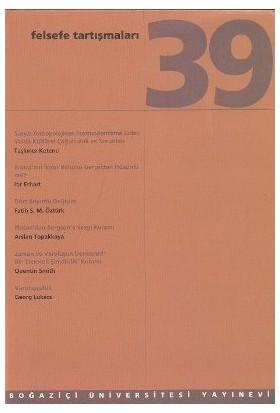 Felsefe Tartışmaları Sayı: 39-Kolektif
