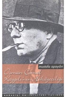 Osman Cemal Kaygılı'Nın Hikayeciliği-Mustafa Apaydın
