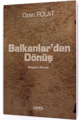 Balkanlar'Dan Dönüş-Ozan Polat