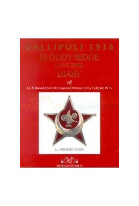 Gallipoli 1915 (Bloody Ridge Diary)-Mehmed Fasih