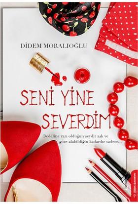 Seni Yine Severdim-Didem Moralıoğlu