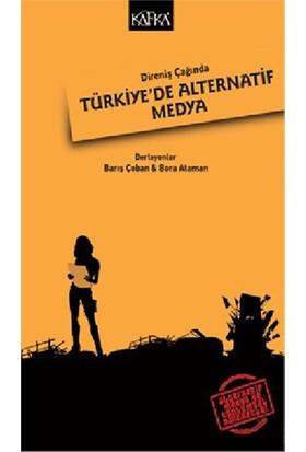 Direniş Çağında Türkiye' De Alternatif Medya-Kolektif