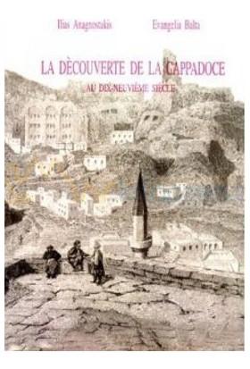 La Decouverte De La Cappadoce-Evangelia Balta