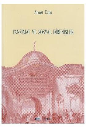 Tanzimat Ve Sosyal Direnişler-Ahmet Uzun