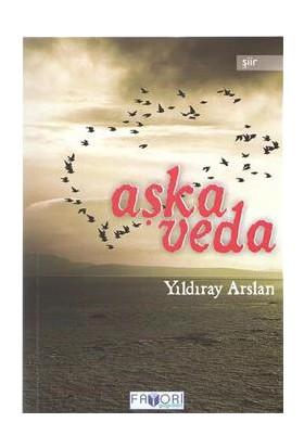 Aşka Veda-Yıldıray Arslan