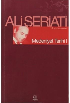 Medeniyet Tarihi 1-Ali Şeriati