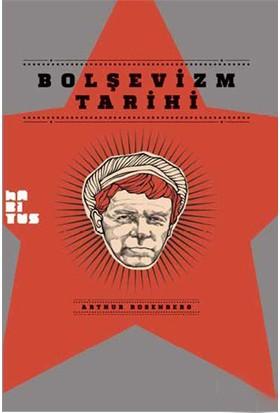 Bolşevizm Tarihi-Arthur Rosenberg