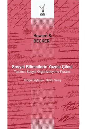 Sosyal Bilimcilerin Yazma Çilesi-Howard S. Becker