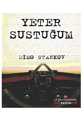 Yeter Sustuğum-Dimo Stankov