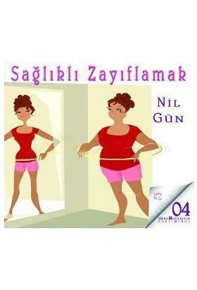 Sağlıklı Zayıflamak (Cd)-Nil Gün