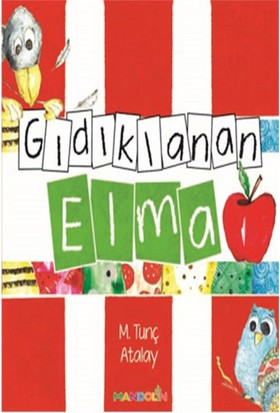 Gıdıklanan Elma - M.Tunç Atalay
