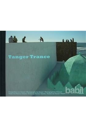 Tanger Trance-Amsel Vetsch