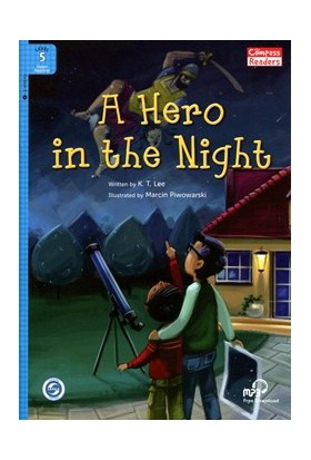 A Hero İn The Night +Downloadable Audio (Compass Readers 5) A2-K.T. Lee