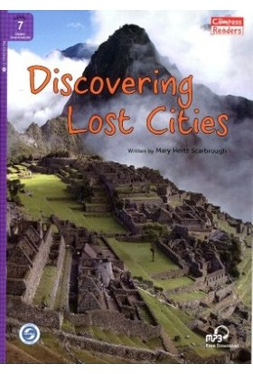 Discovering Lost Cities +Downloadable Audio (Compass Readers 7) B2-Mary Hertz Scarbrough