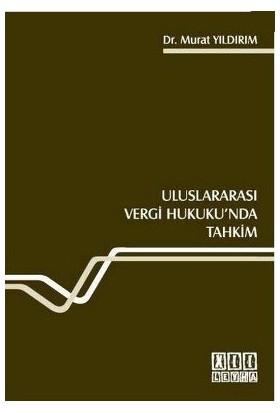 Uluslararası Vergi Hukuku'Nda Tahkim-Murat Yıldırım